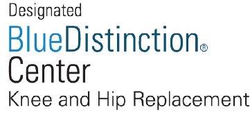 Blue Distinction Center for Hip and Knee Replacements